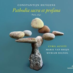 Constantijn Huygens: Pathodia Sacra Et Profana - Cyril Auvity