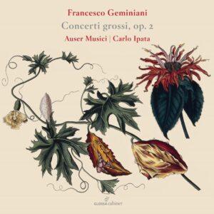 Francesco Geminiani: Concerti Grossi Op. 2 - Auser Musici