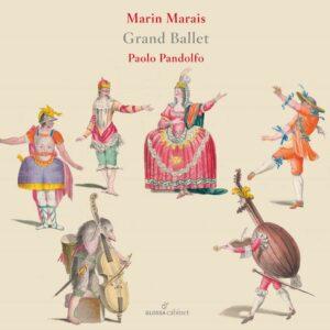 Marin Marais: Grand Ballet - Paolo Pandolfo