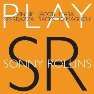 Play Sonny Rollins - Vinnie Sperrazza