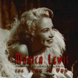 The Song Is You - Monica Lewis