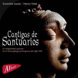Cantigas De Santuarios - Ensemble Lauda