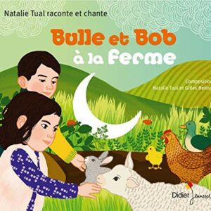 Bulle Et Bob A La Ferme - Natalie Tual