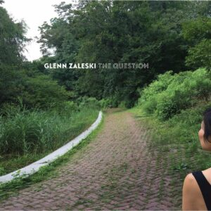 Question - Glenn Zaleski