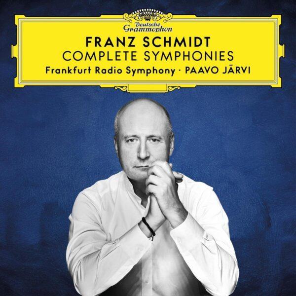 Franz Schmidt: Complete Symphonies - Paavo Järvi