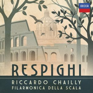 Respighi - Riccardo Chailly
