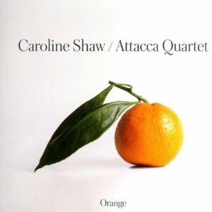 Caroline Shaw: Orange (Vinyl) - Attacca Quartet