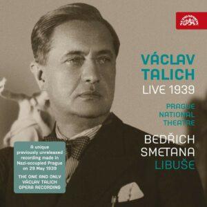 Smetana: Libuse - Vaclav Talich