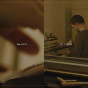 Cipa: Correlations (On 11 Pianos) (Vinyl) - Carlos Cipa