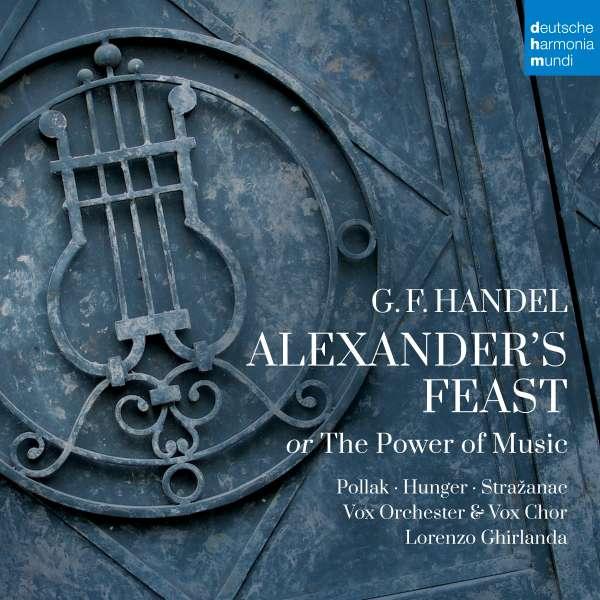 Handel: Alexander's Feast - Marie Sophie Pollak