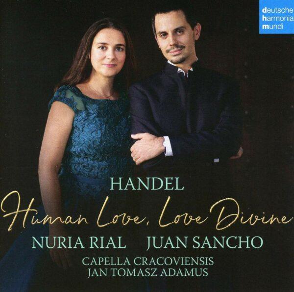Handel: Human Love, Love Divine - Nuria Rial