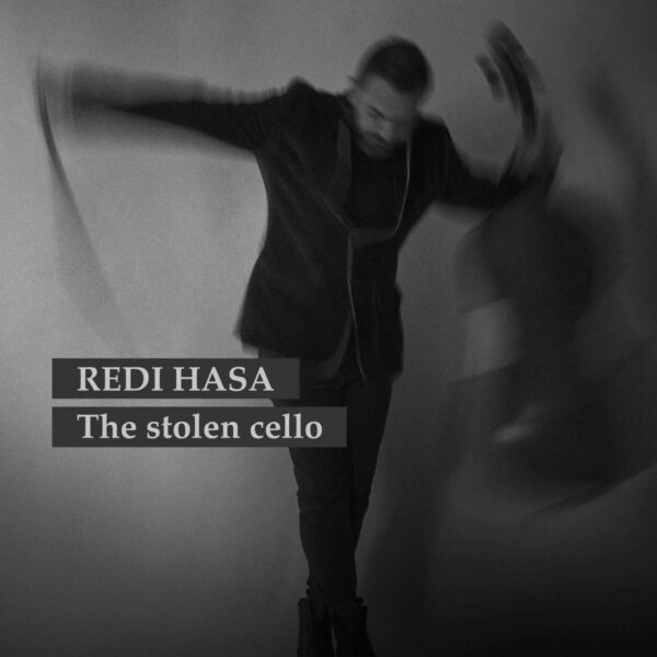 The Stolen Cello - Redi Hasa