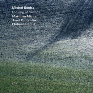 Looking At Sounds - Michel Benita