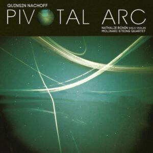 Pivotal Arc (Vinyl) - Quinsin Nachoff
