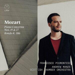 Mozart: Piano Concertos Nos. 19 & 27, Rondo K. 386 - Francesco Piemontesi
