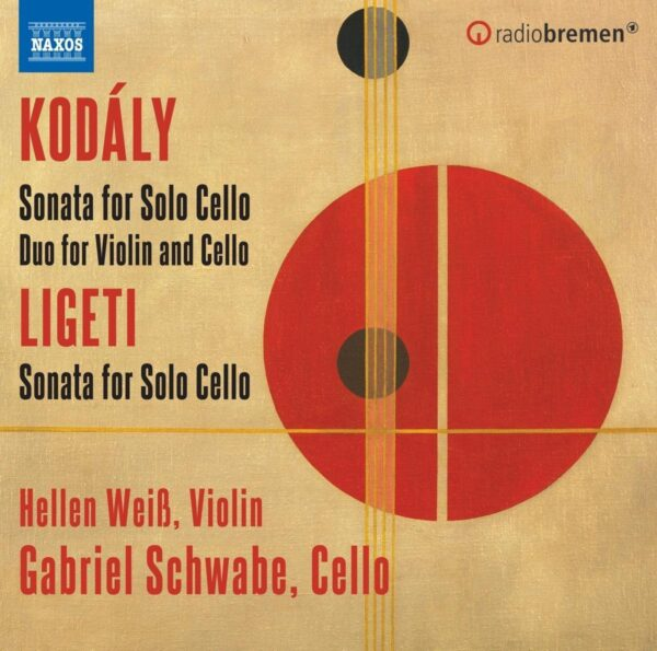 Ligeti / Kodaly: Sonata For Solo Cello, Duo For Violin & Cello - Hellen Weiss