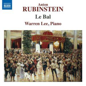 Anton Rubinstein: Le Bal - Warren Lee