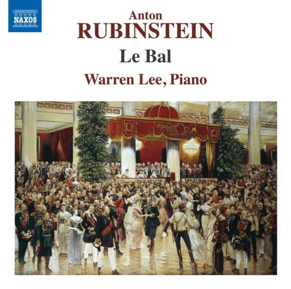 Anton Rubinstein: Le Bal - Warren Lee