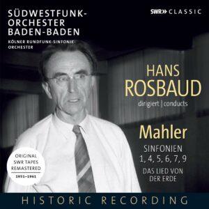 Mahler: Symphonies Nos. 1, 4, 5, 6, 7 & 9, Das Lied Von Der Erde - Hans Rosbaud