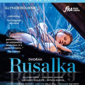 Dvorak: Rusalka - Glyndebourne