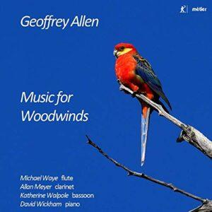 Geoffrey Allen: Music For Woodwinds - Allan Meyer