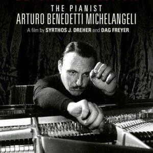 Beyond Perfection - The Pianist Arturo Benedetti Michelangeli