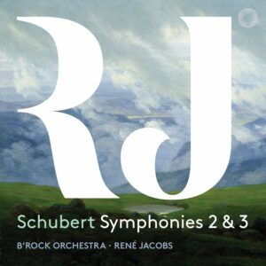 Schubert: Symphonies Nos. 2 & 3 - Rene Jacobs