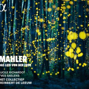 Gustav Mahler: Das Lied Von Der Erde - Reinbert de Leeuw