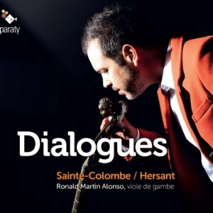 Sainte-Colombe / Philippe Hersant: Dialogues - Ronald Martin Alonso