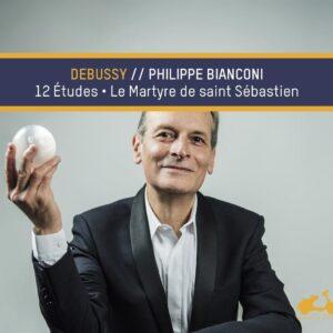 Debussy: Etudes, Le Martyre De Saint Sébastien - Philippe Bianconi