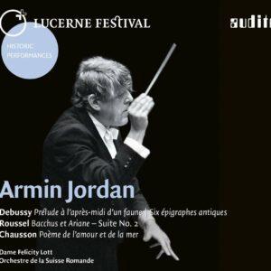 Debussy / Chausson / Ravel: Lucerne Festival, Vol. XV - Armin Jordan