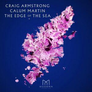 Edge Of The Sea - Craig Armstrong & Calum Martin