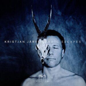Kristjan Järvi: Nordic Escapes - Kristjan Järvi