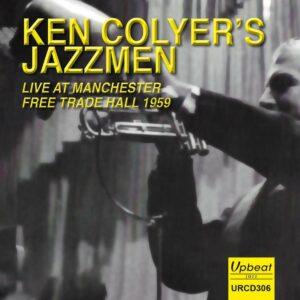 Live At Manchester Free Trade Hall 1959 - Ken Colyer Jazzmen
