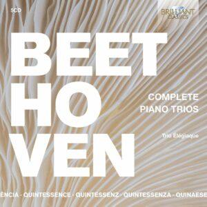 Quintessence Beethoven: Complete Piano Trios - Trio Elegiaque