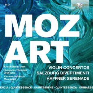 Quintessence Mozart: Violin Concertos, Salzburg Divertimenti, Haffner Serenade - Kristof Barati