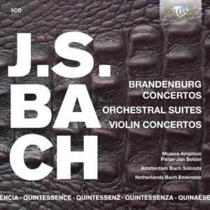 Quintessence Bach: Brandenburg Concertos, Orchestral Suites, Violin Concertos - Thomas Zehetmair