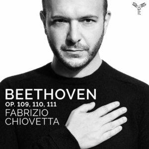 Beethoven: Piano Sonatas Op. 109, 110 & 111 - Fabrizio Chiovetta