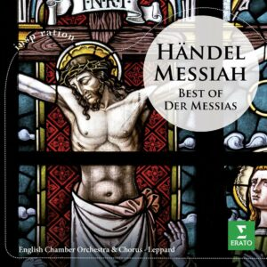 Handel: The Messiah (Highlights) - Raymond Leppard