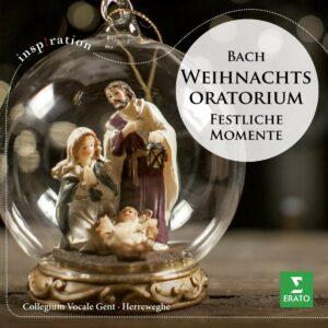 Bach: Weihnachtsoratorium (Festliche Momente) - Philippe Herreweghe