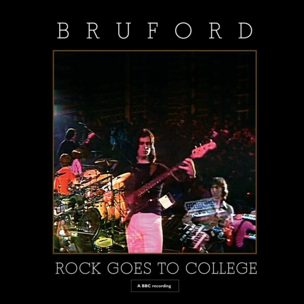 Rock Goes To College - Bill Bruford