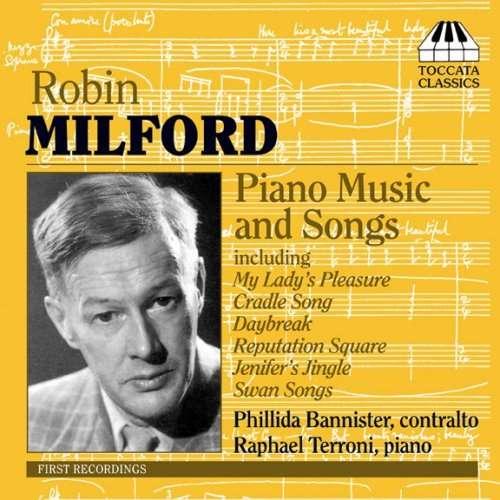 Robin Milford : Piano Music And Songs - Raphael Terroni