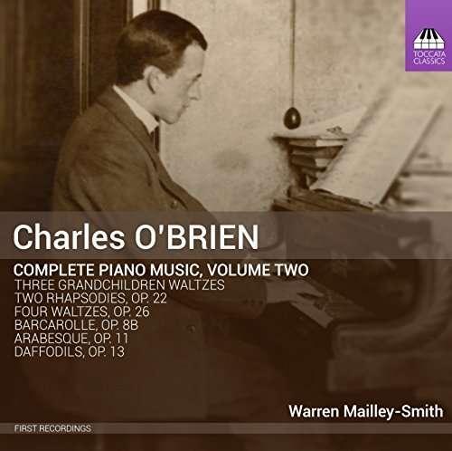 O'Brien: Complete Piano Music, Vol.2 - Warren Mailley-Smith