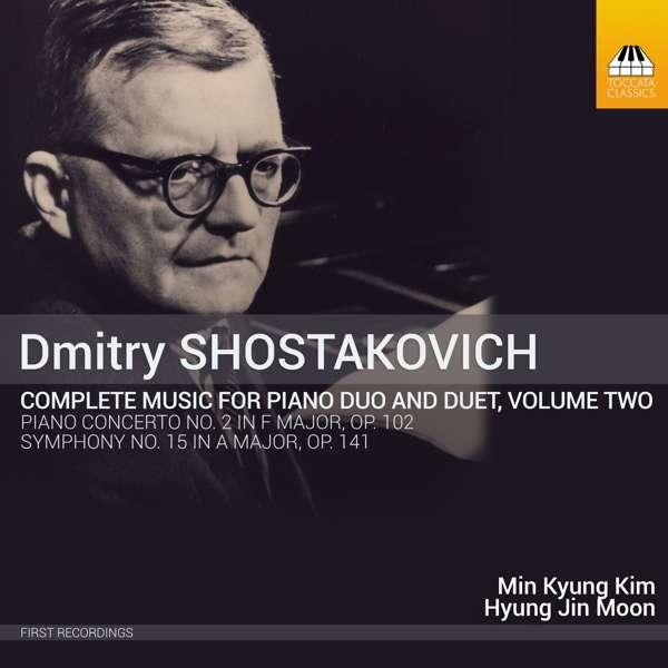 Shostakovich: Complete Music for Piano Duo and Piano Duet, Vol. 2 - Min Kyung Kim & Hyung Jin Moon