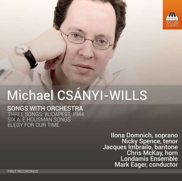 Csányi-Wills: Song-cycles - Ilona Domnich