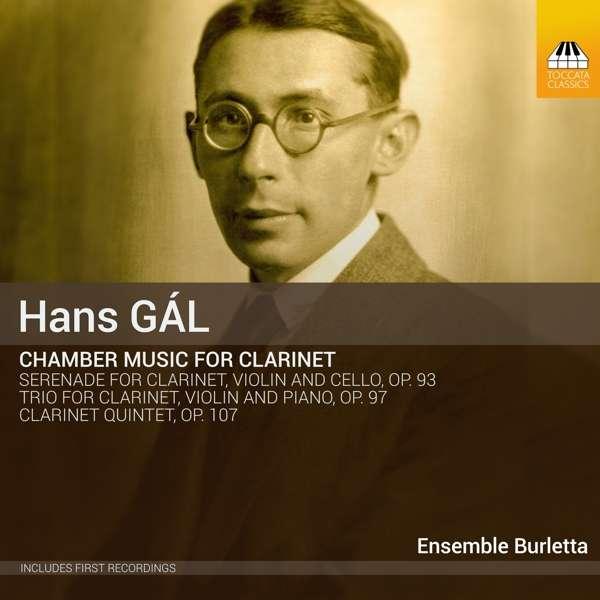 Hans Gál: Chamber Music for Clarinet - Ensemble Burletta