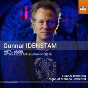 Gunnar Idenstam: Metal Angel, Suites I-III - Gunnar Idenstam