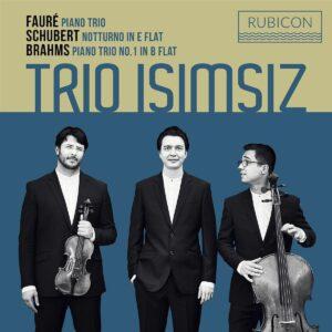 Fauré / Schubert / Brahms - Trio Isimsiz