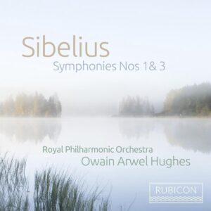 Sibelius: Symphonies Nos. 1 & 3 - Owain Arwel Hughes