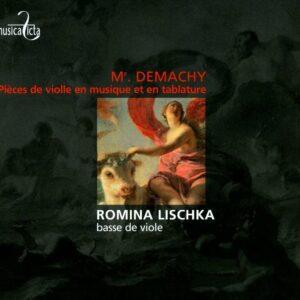 Monsieur Demachy : Pièces de viole. Lischka.